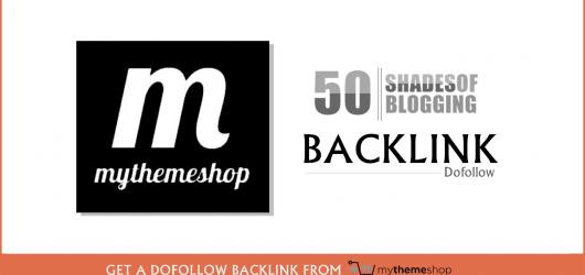 Get a Dofollow Backlink from MyThemeShop