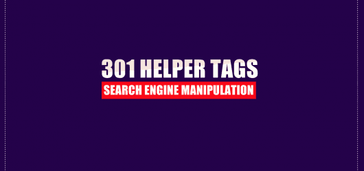 301 Helper Tags – Full Guide with Success Reports and Case Studies!