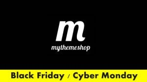 MyThemeShop Theme – Black Friday / Cyber Monday 2017 Discount!